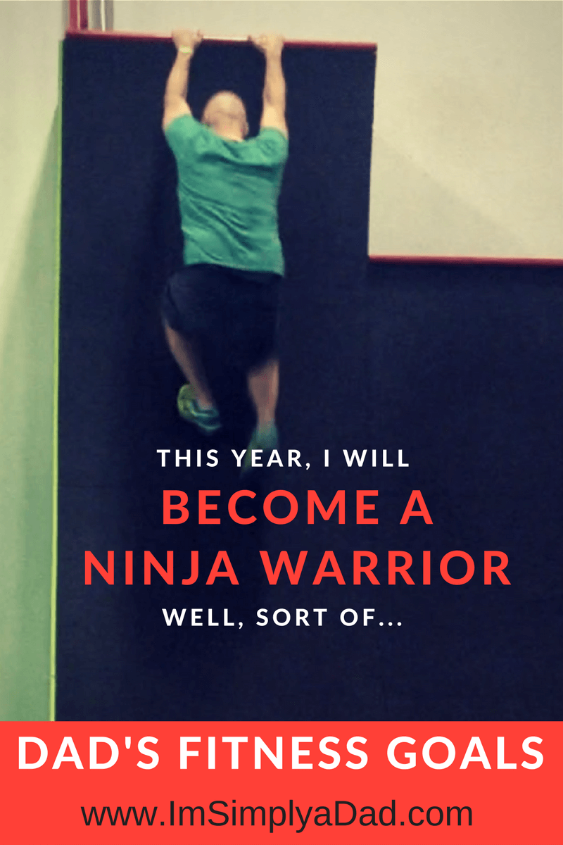 Dad's Fitness Goals: Become a Ninja Warrior