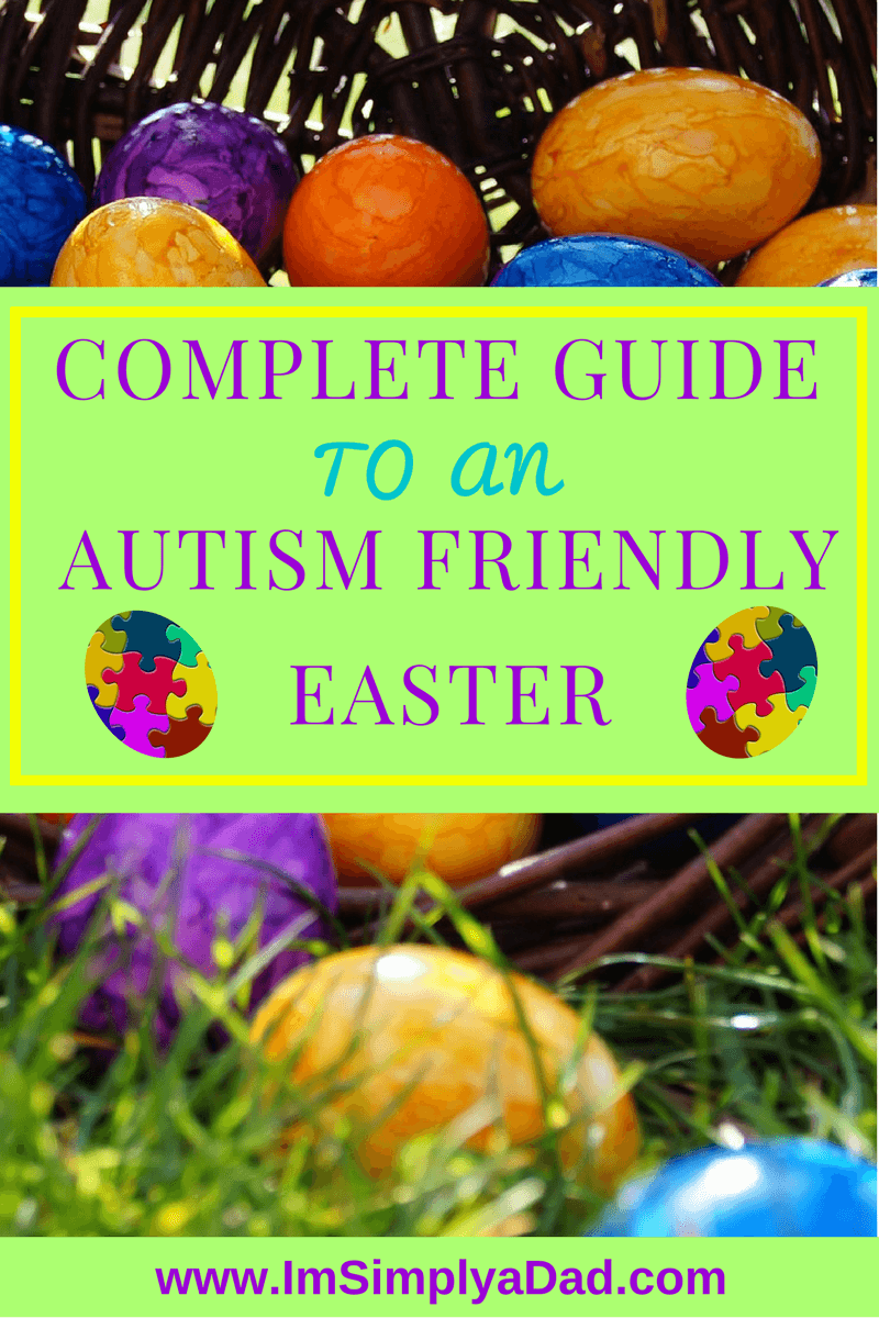 Happy, Healthy Easter Complete Guide to an Autism Friendly Easter