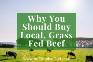 Why you should buy local grass fed beef