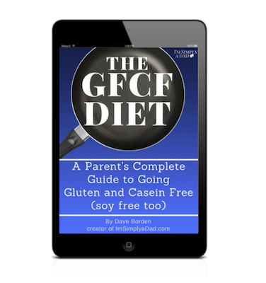 GFCF Diet Ebook A Parent's Guide to the gluten free casein free diet.